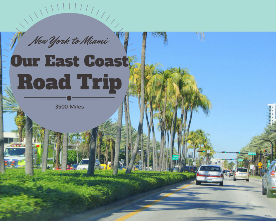 10 Day East Coast Road Trip New York To Miami Traveldefined